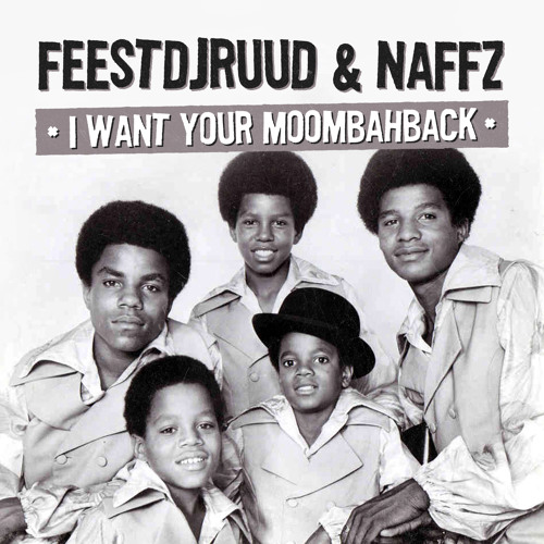 FeestDJRuud & Naffz - I Want Your Moombahback