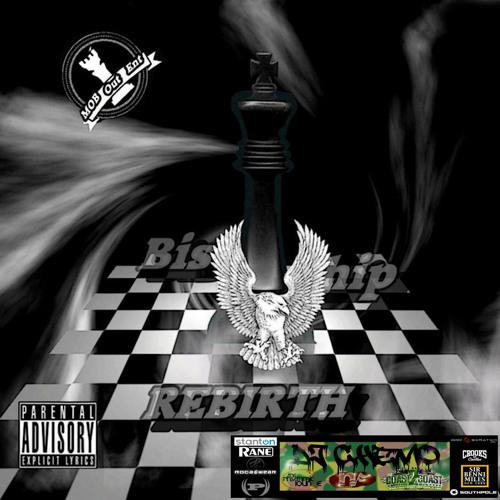 Biship - The Rebirth Mixtape Presented by Dj Chemo