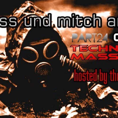 T3CHNO MASSAKER PODCAST 24 with Mitch Anobody & Pointless