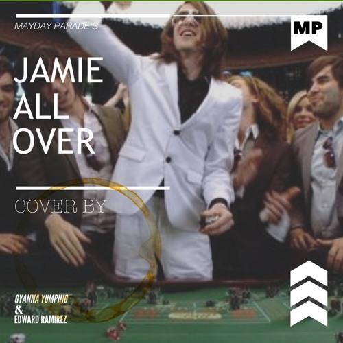 Jamie All Over (Mayday Parade Cover) ft. Edward Ramirez