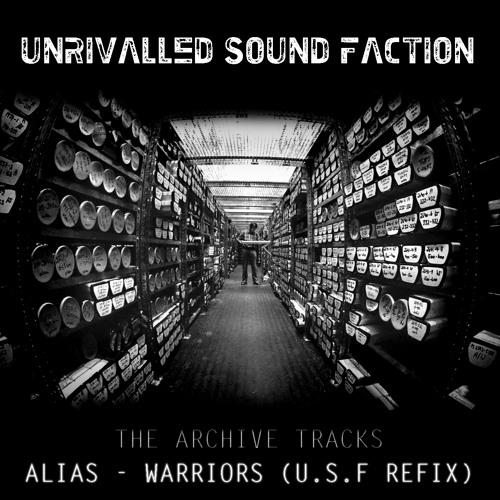 Alias - Warriors (U.S.F Refix) //Free Download