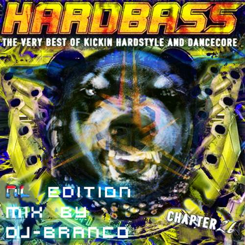 Hardbass Chapter 26 - 2013 NL-Edition (Mixed By Dj-Branco)(On Youtube Full-CD))