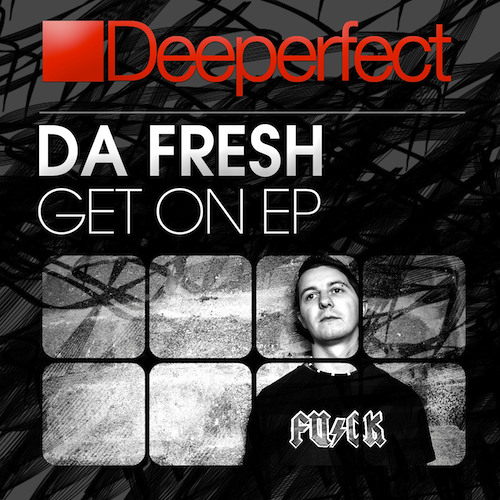 Da Fresh - Alert (Deeperfect Records)