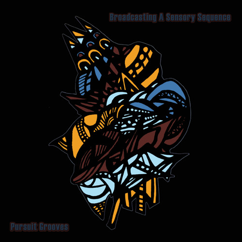 Pursuit Grooves - Broadcasting A Sensory Sequence (Album snippets)