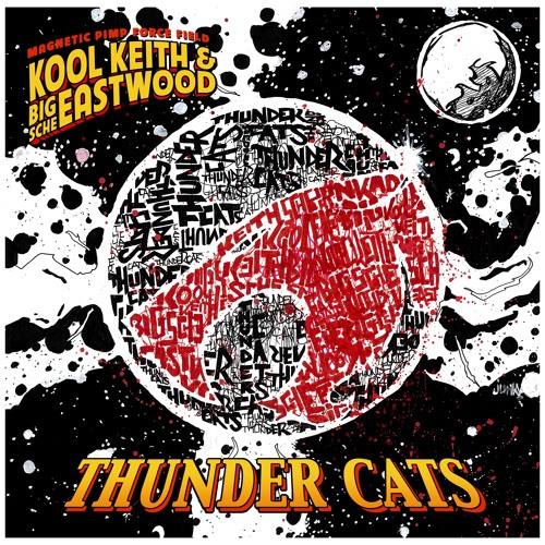 Kool Keith & Big Sche Eastwood - Thunder Cats ( Jet Packs )