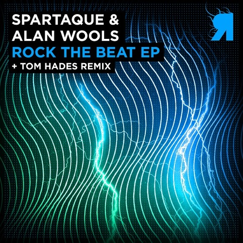 Spartaque & Alan Wools - Rock The Beat (Tom Hades Remix)
