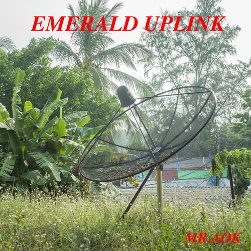 As-Isn't Presents: MR.AOK - Emerald Uplink