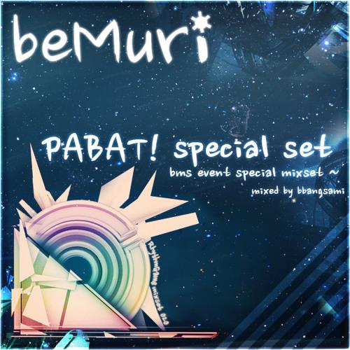 [beMuri RG mixset 020] - PABAT! special mixset -