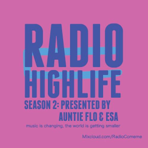 """Radio Cómeme - """"Highlife"""" 09 by Auntie Flo & Esa Marvin Granger Williams"""
