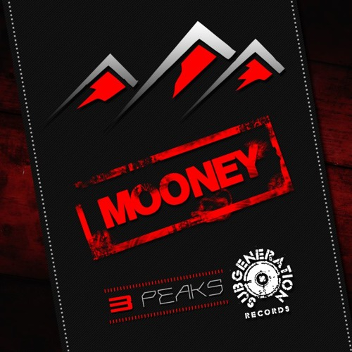 MOONEY - 3 PEAKS - SUB GENERATION RECORDS - OUT NOW!!!!!!!!