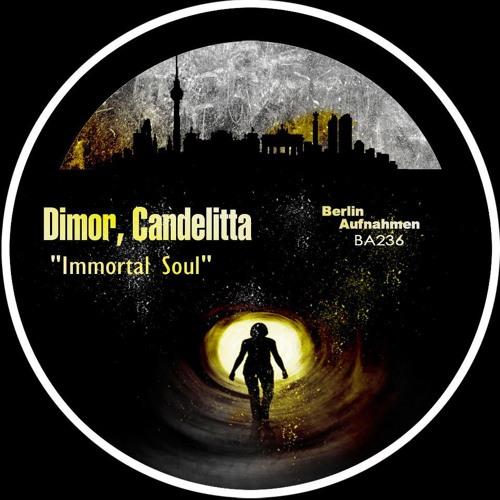 Dimor & Candelitta - Immortal Soul (MiniKore Remix) Release on 2013-12-09 [Berlin Aufnahmen]
