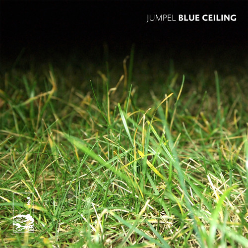 Jumpel - 'Blue Ceiling'