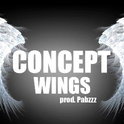 Concept - Wings | prod. pabzzz