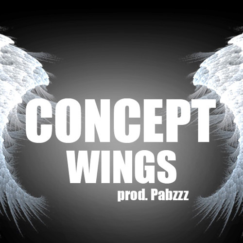 Concept - Wings (prod. Pabzzz)