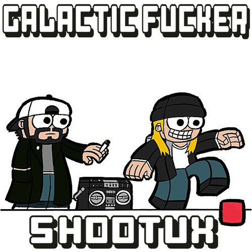 The galactic fucker - Shootux
