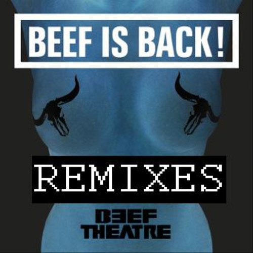 Beef Theatre - MTHRFCKR (Cravinoff Remix)