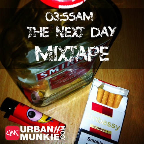 03.55AM THE NEXT DAY - MIXTAPE