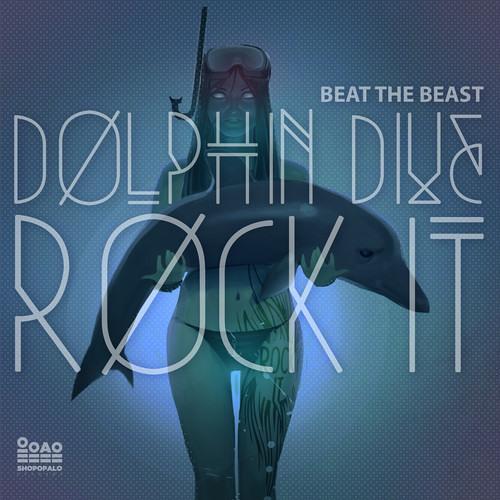 Beat The Beast - Doplhin Dive (Original Mix)