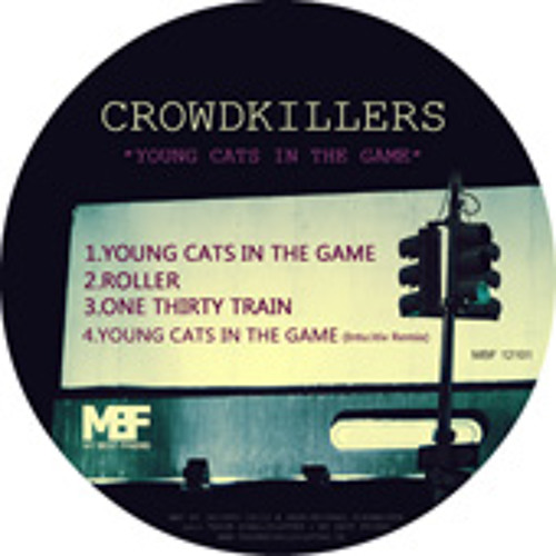 crowdkillers - young cats in the game (intu:itiv remix)