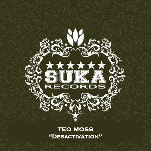 Teo Moss - Desactivation