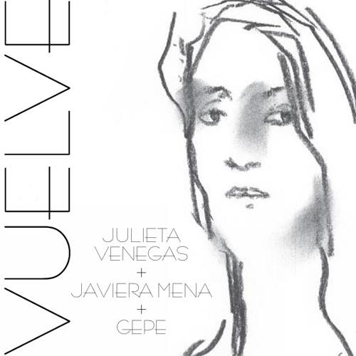 Julieta Venegas, Javiera Mena & Gepe - Vuelve