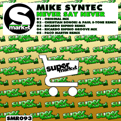 Mike Syntec - Never Say Never (Ricardo Espino Groove Mix)