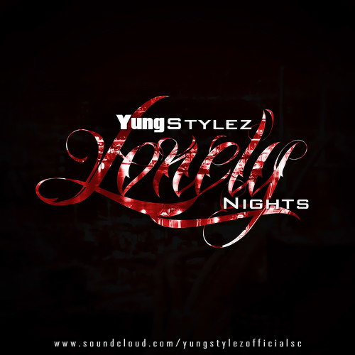 Yung Stylez - Lonely Nights