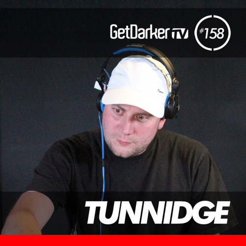 Tunnidge - GetDarkerTV 158 (19th March 2013)