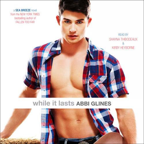 While It Lasts racy audio clip by Abbi Glines