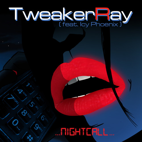 Nightcall - Cover by TweakerRay (feat. Icy Phoenix) [Original by Kavinsky]