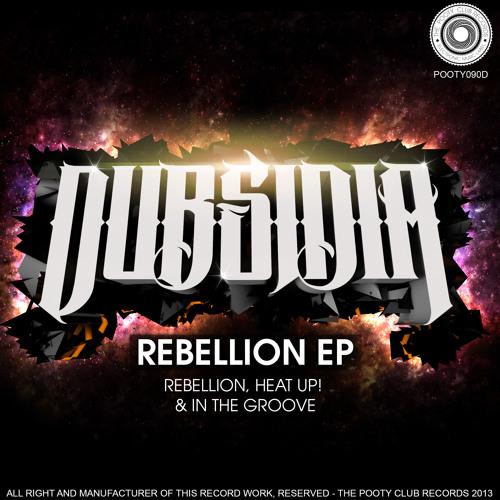 Dubsidia - Rebellion (Original Mix) CUT