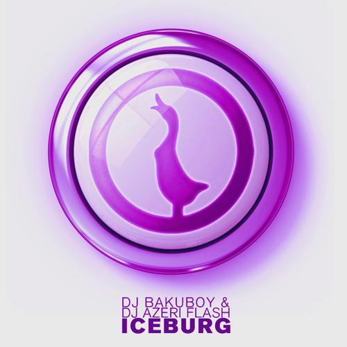 Dj BakuBoy & Dj Azeri Flash - Iceberg [Quack Recordings]
