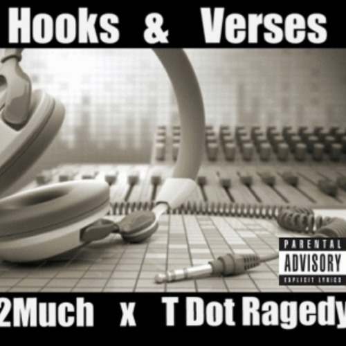 Hooks & Verses ft 2much