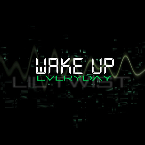Lil Twist - Erryday Freestyle [Wake Up Mixtape]