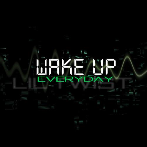 Lil Twist - Erryday Freestyle [Wake Up Mixtape]