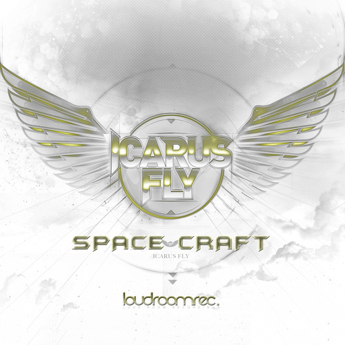 Icarus Fly - Space Craft - Original Mix **OUT NOW!