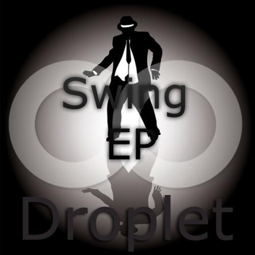 Droplet - Swing (Original Mix)