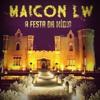 Maicon LW - A Festa Da Mídia Portada del disco