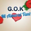 G.O.K - Mi Aimerai Tant [Exclusivité 2013]