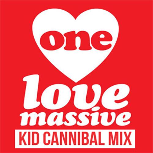 Kid Cannibal - One Love Massive Mix