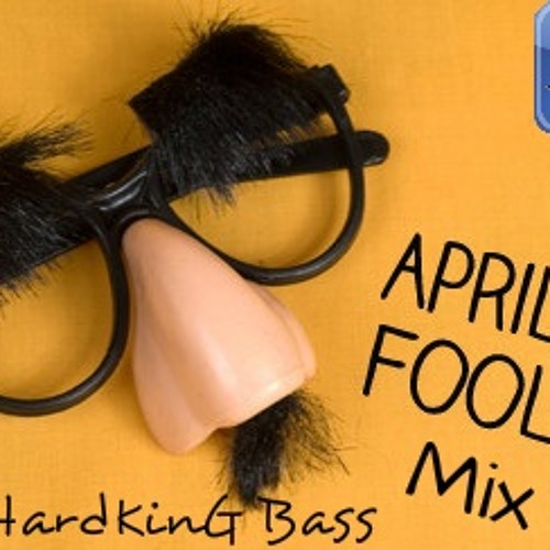 April Fool Mix 2013 - By HardKinG