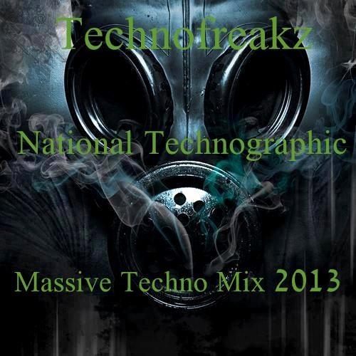 Technofreakz - National Technographic (Massive Techno Mix 2013)