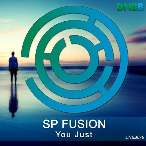 SP Fusion - You just (DNBB Recordings)