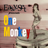 EasySet - One Monkey (2013)