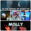 ProJeCT MOLLY -CLUB WRECKER-