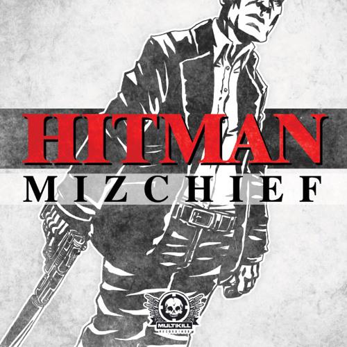 Hitman (Original Mix) *OUT NOW*