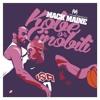 "Mack Maine: ""Kobe Or Ginobili"" (Prod By TheLottery)"