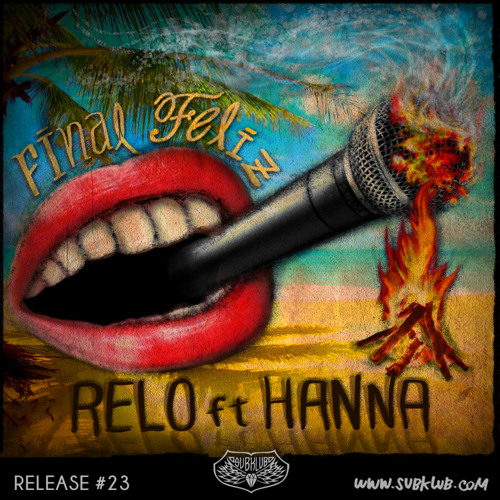 Relo Feat. Hanna - Never Say No