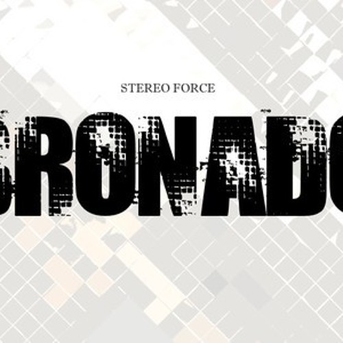 Stereo Force - Bronado (Original Mix) FREE DL on Global Dance Music - Check Description