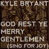 """Session Sample - Kyle Bryant """"God Rest Ye Merry Gentlemen"""""""